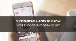 5 Proven Hacks To Increase Engagement On Instagram Organically