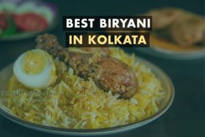 7 Restaurants which serve The Best Biryani In Kolkata